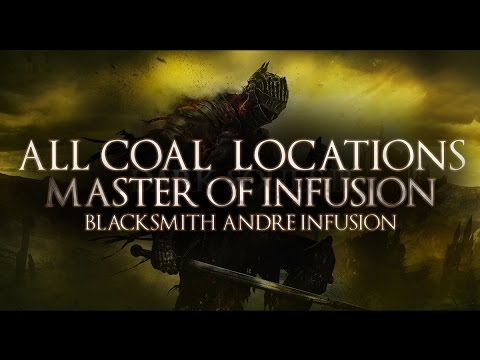 Dark Souls 3 - All Coal Locations / Blacksmith Andre Give Coal (Master of Infusion)