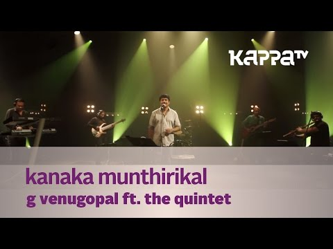 Kanaka Munthirikal - G Venugopal f. The Quintet - Music Mojo - Kappa TV
