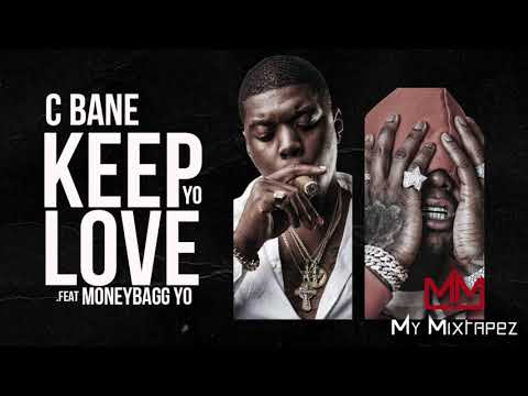 C Bane - Keep Yo Love (Ft. Moneybagg Yo) [No Love]