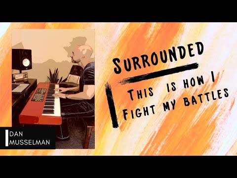 Surrounded (Fight My Battles ) - Piano Worship To Encourage You Today