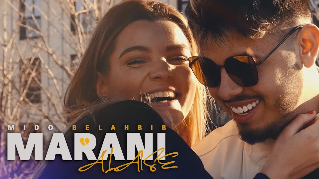 Mido Belahbib - Marani Alaise  MB   (Music Video)   Alaise ميدو بلحبيب - ماراني