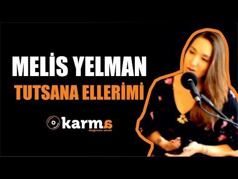 Melis Yelman - Tutsana Ellerimi #KarmaTurkiye
