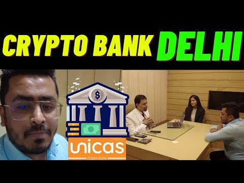 CRYPTO BANK IN DELHI - UNICAS DELHI VISIT!