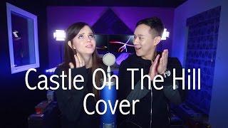 Castle On The Hill (Ed Sheeran) - Jason Chen x Tiffany Alvord