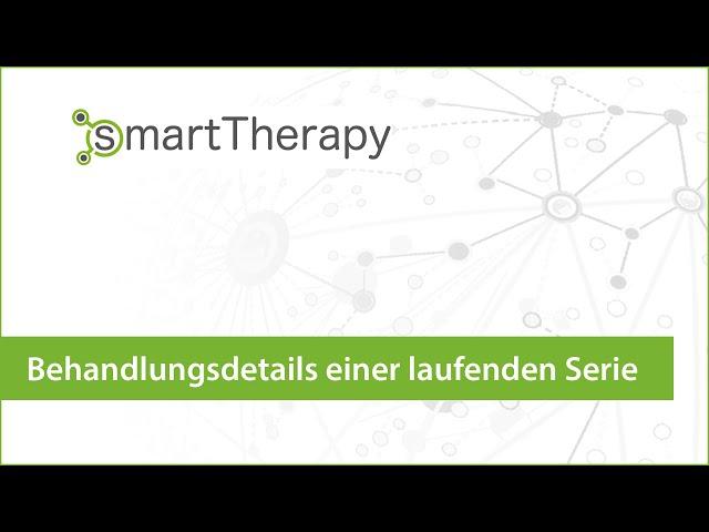 smartTherapy: Behandlungsdetails Überblick