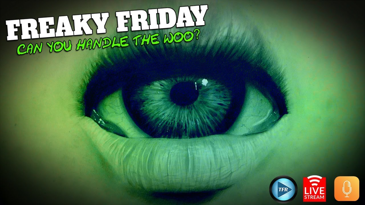 Download Can You Handle The Freaky Friday Woo? ... Lets Do It ... LIVE!