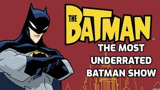 THE MOST UNDERRATED BATMAN SHOW