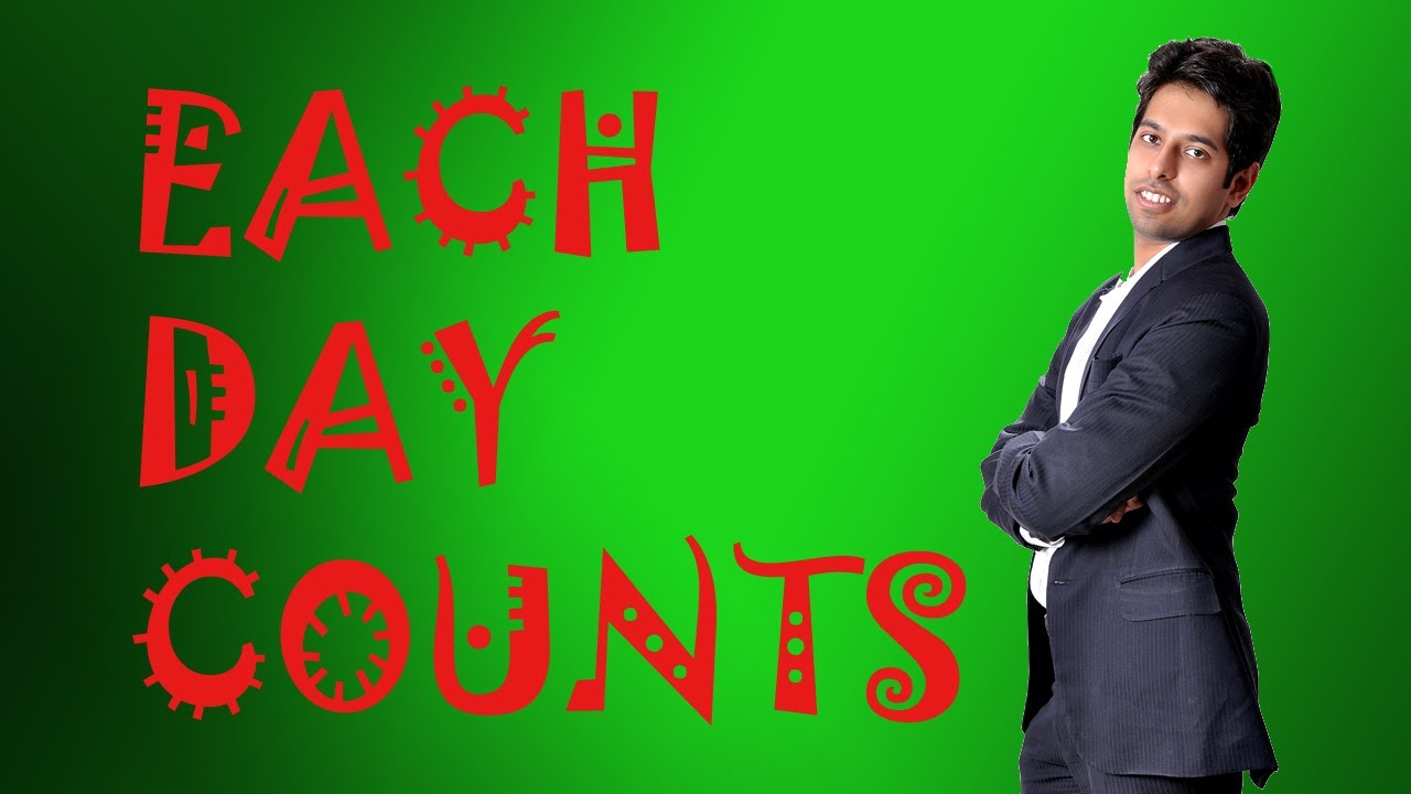 Each Day Counts: Motivational Video for Success (Hindi)