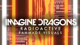Baixar Imagine Dragons - Radioactive (FANMADE VISUALS *VERY ACCURATE*) [Evolve Tour]