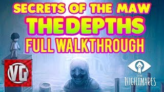 Little Nightmares DLC: Secrets Of The Maw THE DEPTHS - Full Gameplay Walkthrough (No Commentary)