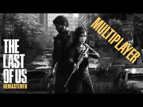 The Last Of Us Remastered Multiplayer Best Game Ever