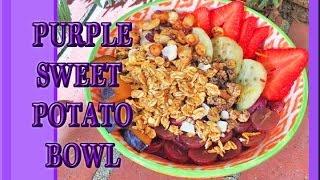 DIY Breakfast Bowl Purple Sweet Potato Recipe