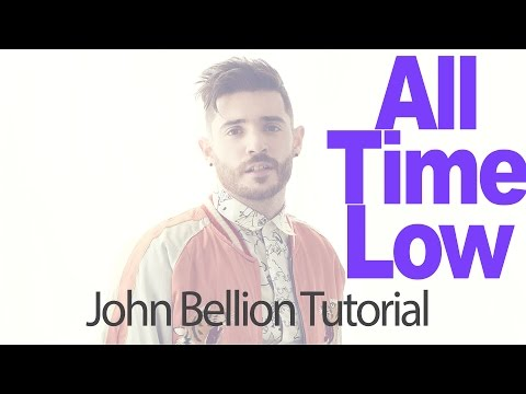 How to Make All Time Low by Jon Bellion...