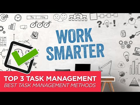 The 3 Best Methods for Task Management