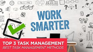 The 3 Best Methods for Task Management screenshot 2