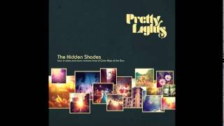 Pretty Lights Lost And Found ODESZA Remix The Hidden Shades