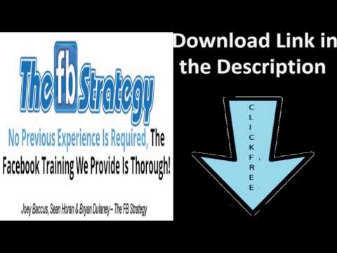 The FB Strategy by Joey Baccus, Sean Horan & Bryan Dulaney - Free Download