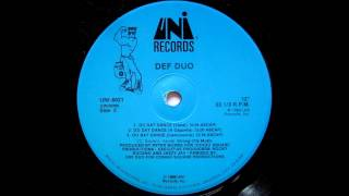 "Def Duo - ""Do Dat Dance"" - 1989"