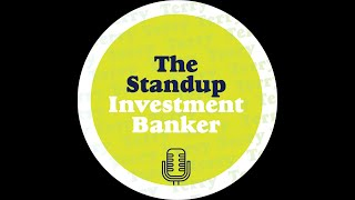 Terence Kawaja - The Stand Up Investment Banker