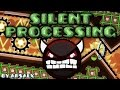 Geometry Dash SILENT PROCESSING By ArsAlx Impossible Semi AV mp3