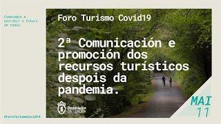 2ª Comunicación e promoción dos recursos turísticos despois da pandemia