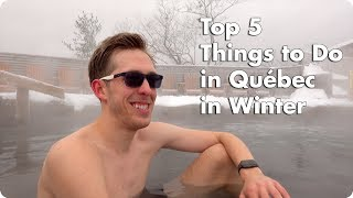 Top 5 Things to Do in Québec in Winter | Evan Edinger Travel Guide