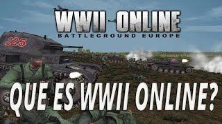 WWII ONLINE ESPAÑOL   QUE ES WWII ONLINE?