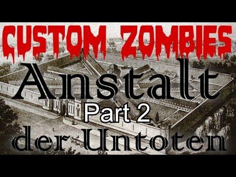 Custom Zombies: Anstalt der Untoten (coop) Part 2