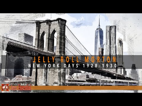 Jelly Roll Morton - New York Days (1928-1930)