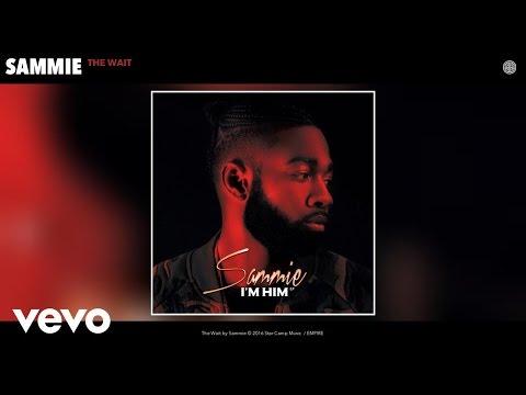 Sammie - The Wait (Audio)
