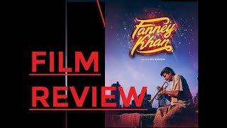Fanney Khan Review   Trailer   Film Review 2018   Aishwarya Rai   Rajkummar Rao   Anil Kapoor
