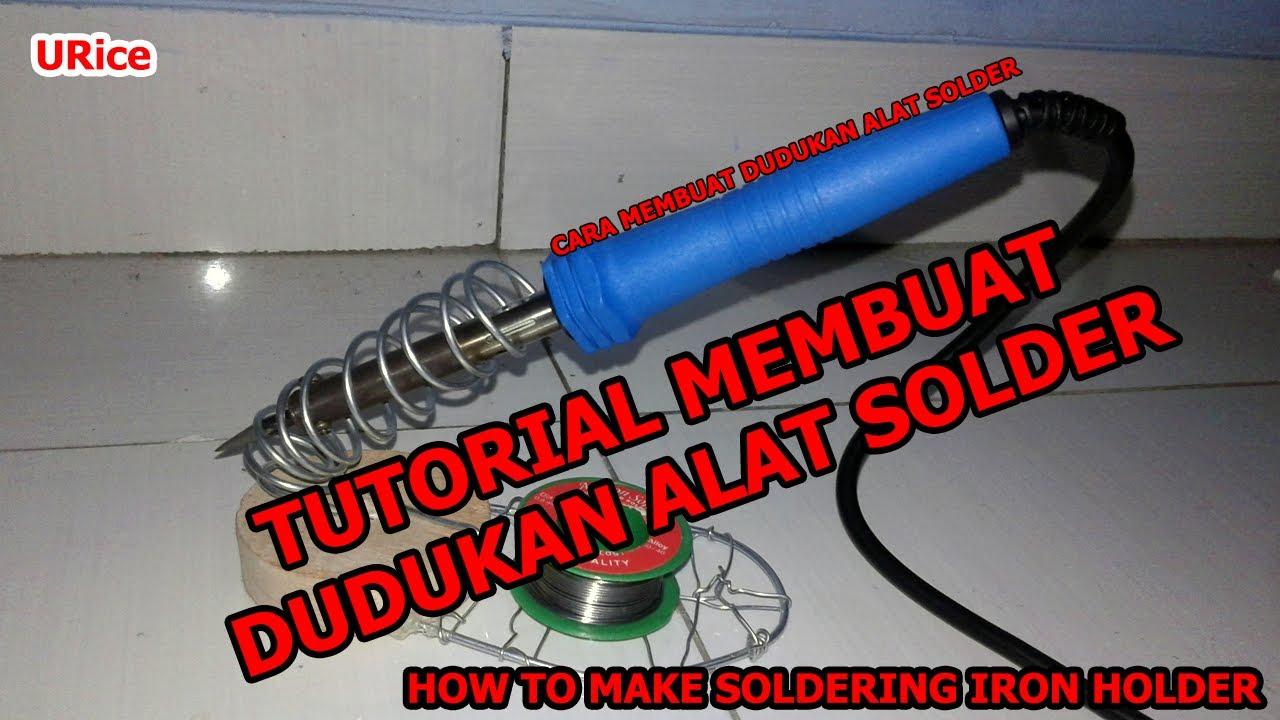 Dudukan Solder4 Daftar Harga Barang Terkini Terlengkap Indonesia Stand Solder Bulat Besi Tempat Naruh Sol How To Make Soldering Iron Holder
