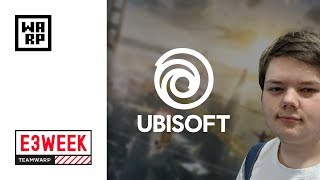 Watch Dogs 3? Assassins Creed Odyssey?🎮 UbiE3 2018 - TeamWARP E3Week