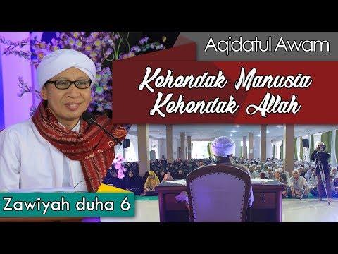 Kehendak Manusia Kehendak Allah   Buya Yahya   Zawiyah Dhuha   06 Ramadhan 1439 H / 22 Mei 2018