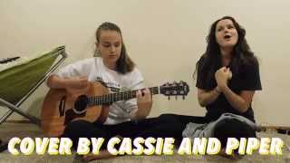 TEAR IN MY HEART - cover by Cassie and Piper