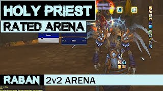 Holy Priest POV PVP Rated Arena #22: DEMON BATTLE | World of Warcraft 8.1.5