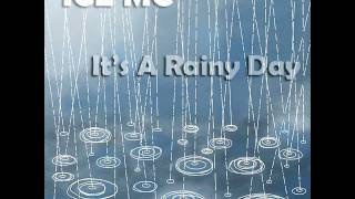 Ice MC - Its A Rainy Day (Luko & Mauri Remix)