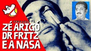 Zé Arigó Dr Frtiz O Maior Curandeiro do Brasil - Caça Fantasmas Brasil - #1010 Parte1