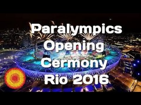 Highlights Paralympics  Opening Ceremony  Rio 2016