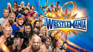 Wrestlemania 33 highlights/FULL HD