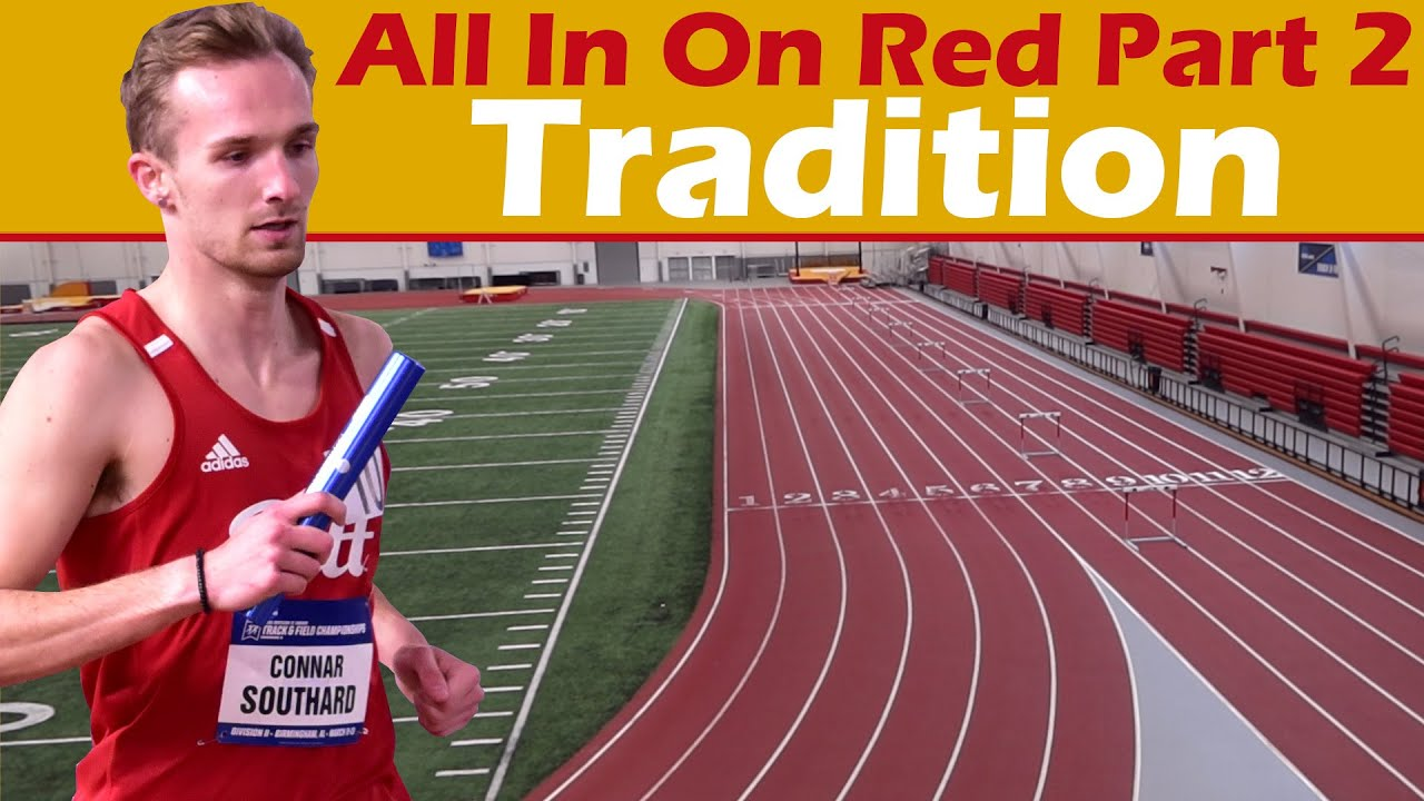 All In On Red Part 2 || Tradition || 2021 Pittsburg State Distance Medley Relay