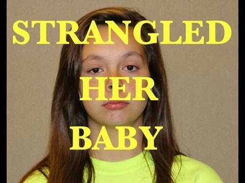 Teenager 14 Strangles Her Newborn Sonsick Youtube