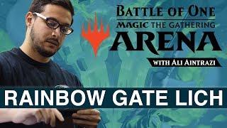 MTG Arena: Rainbow Gate Lich with Ali Aintrazi [Bo1 Format]