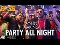 Download Party All Night Ft. Honey Singh Boss Song Making | Akshay Kumar, Sonakshi Sinha MP3 song and Music Video