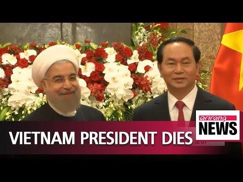 Vietnam President Tran Dai Quang dies of illness at 61