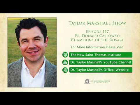 117: Fr. Donald Calloway: Champions of the Rosary