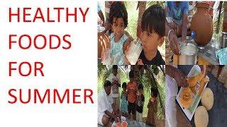 HEALTHY FOODS FOR SUMMER / HEALTHY VILLAGE FOOD