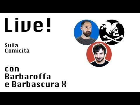 Live con Barbascura X e Barbaroffa sulla comicità