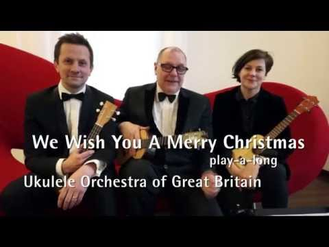 The Ukulele Orchestra of Great Britain We Wish You A Merry Christmas Tutorial