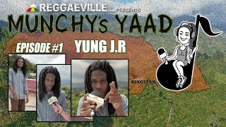 Yung J.R @ Munchy's Yaad - Episode #1 [2015]